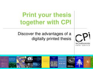 Print your thesis together with CPI