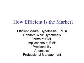 How Efficient Is the Market?