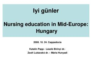 Iyi g nler   Nursing education in Mid-Europe:  Hungary