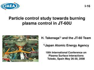 Particle control study towards burning plasma control in JT-60U