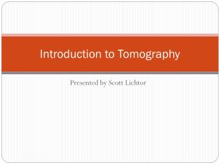 Introduction to Tomography