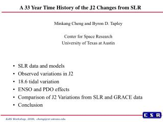 A 33 Year Time History of the J2 Changes from SLR