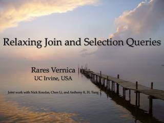 Relaxing Join and Selection Queries