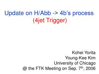 Update on H/Abb -> 4b's process  (4jet Trigger)