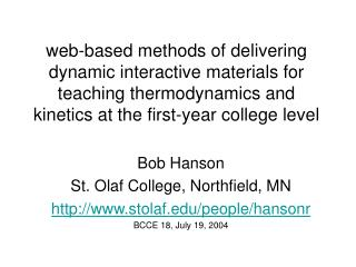 Bob Hanson St. Olaf College, Northfield, MN stolaf/people/hansonr