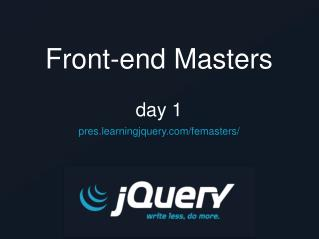 Front-end Masters day 1