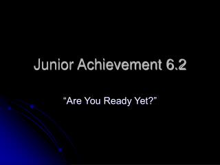 Junior Achievement 6.2