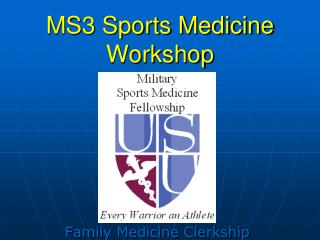 MS3 Sports Medicine Workshop