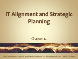 IT Alignment and Strategic Planning