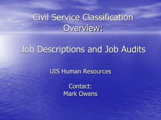 Civil Service Classification Overview: Job Descriptions and Job Audits