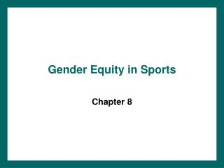 Gender Equity in Sports