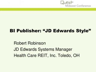 "BI Publisher: ""JD Edwards Style"""