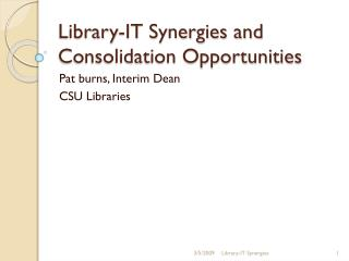 Library-IT Synergies and Consolidation Opportunities