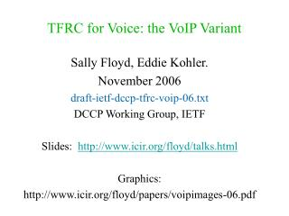 TFRC for Voice: the VoIP Variant