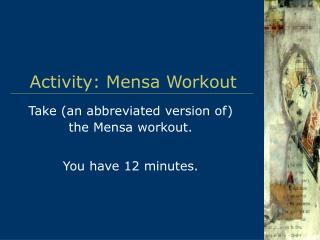 Activity: Mensa Workout