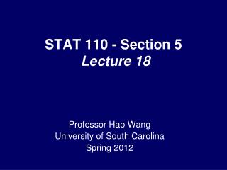 STAT 110 - Section 5  Lecture 18