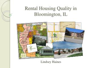 Rental Housing Quality in Bloomington, IL