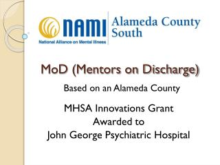 MoD (Mentors on Discharge)