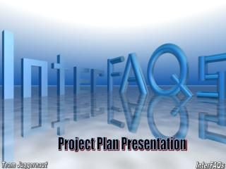 Project Plan Presentation