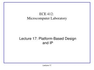 Lecture 17: Platform-Based Design and IP