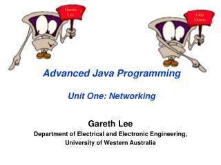 Advanced Java Programming Unit One: Networking