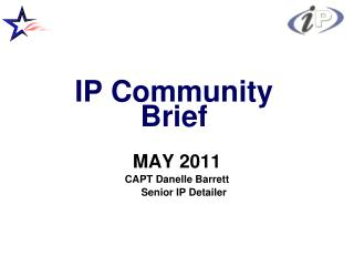 IP Community Brief