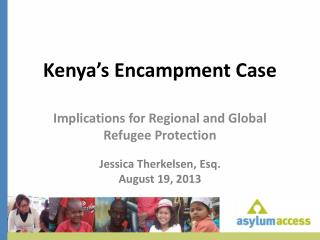 Kenya ' s Encampment Case