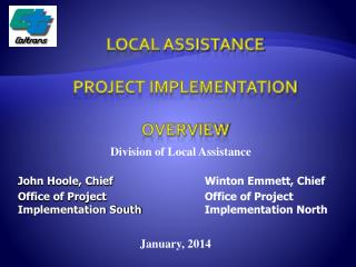 LOCAL ASSISTANCE PROJECT IMPLEMENTATION OVERVIEW