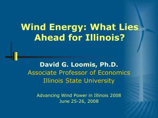 Wind Energy: What Lies Ahead for Illinois?