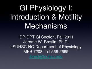 GI Physiology I: Introduction & Motility Mechanisms