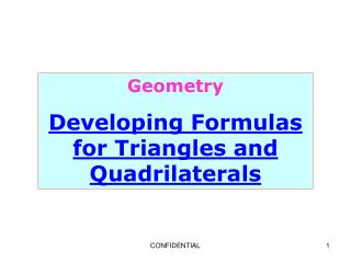 Geometry Developing Formulas for Triangles and Quadrilaterals