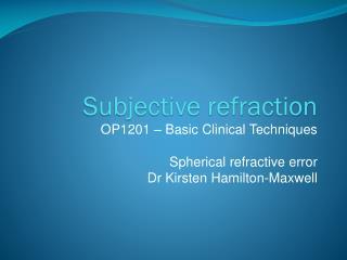 Subjective refraction