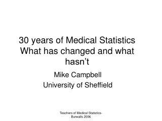 30 years of Medical Statistics What has changed and what hasn't