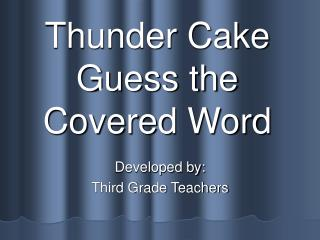 Thunder Cake Guess the Covered Word