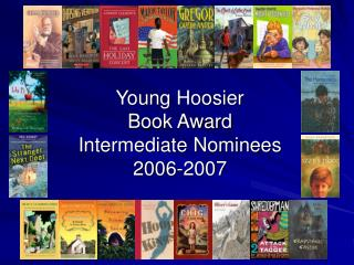 Young Hoosier  Book Award  Intermediate Nominees  2006-2007