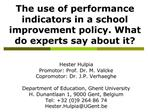 The use of performance indicators in a school improvement policy. What do experts say about it