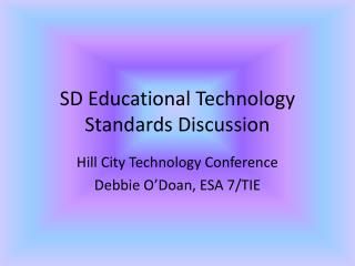 SD Educational Technology Standards Discussion