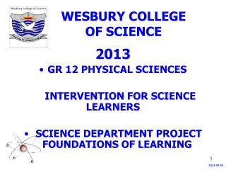 WESBURY COLLEGE  OF SCIENCE