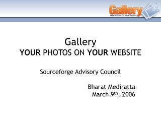 Gallery YOUR  PHOTOS ON  YOUR  WEBSITE