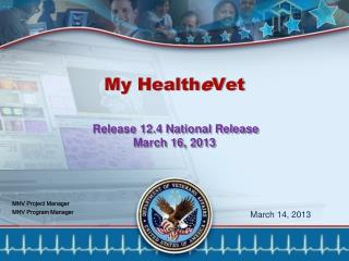 My Health e Vet  Release 12.4 National Release March 16, 2013