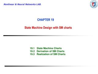 CHAPTER 19 State Machine Design with SM charts