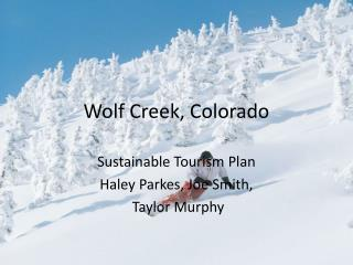 Wolf Creek, Colorado