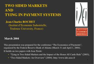 TWO SIDED MARKETS AND TYING IN PAYMENT SYSTEMS