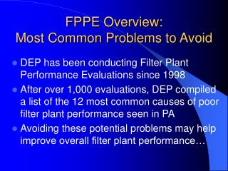 FPPE Overview:  Most Common Problems to Avoid