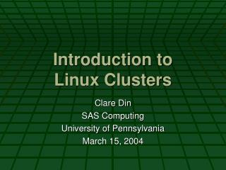 Introduction to Linux Clusters