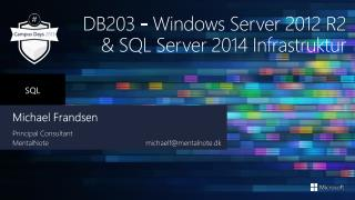 DB203  - Windows Server 2012 R2 & SQL Server 2014 Infrastruktur