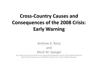 Cross-Country Causes and Consequences of the 2008 Crisis: Early Warning