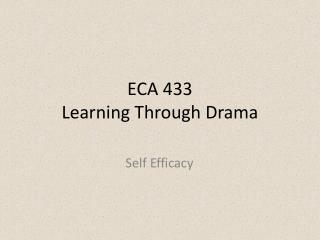 ECA 433 Learning Through Drama