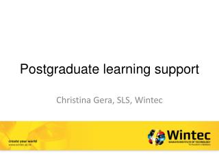 Postgraduate learning support