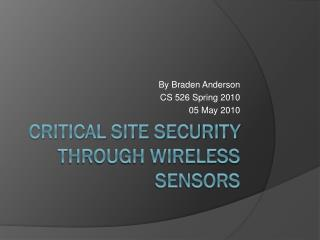 Critical Site Security Through Wireless Sensors